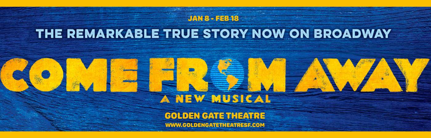 come from away golden gate theatre