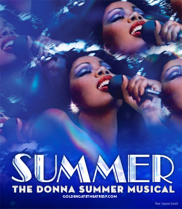 Summer: The Donna Summer Musical at The Golden Gate Theatre | Golden