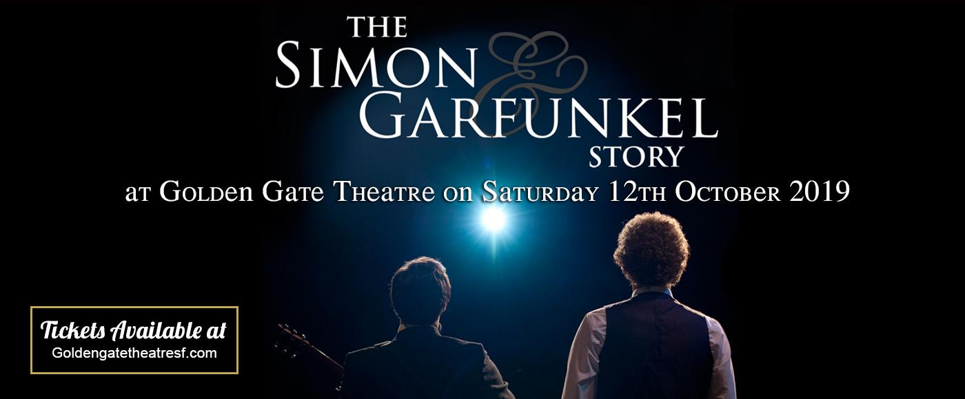 The Simon & Garfunkel Story at Golden Gate Theatre