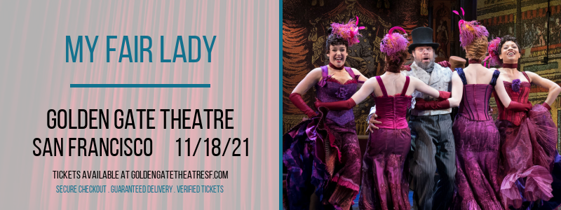 My Fair Lady at Golden Gate Theatre